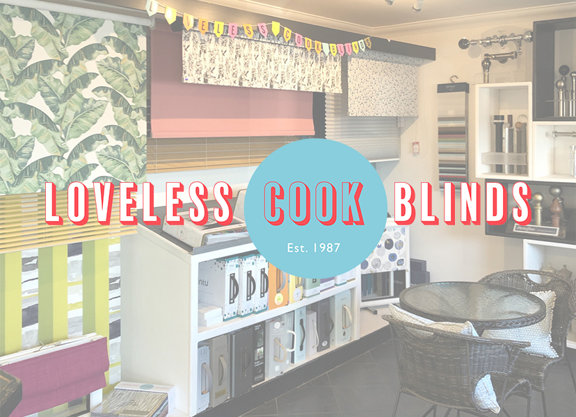 Loveless Cook Blinds Showroom by appointment