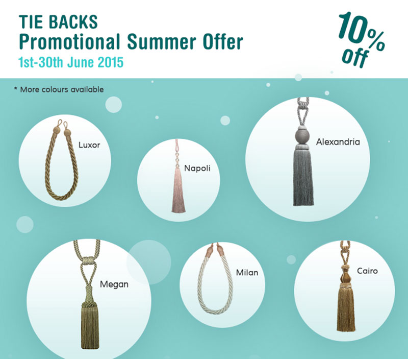 June promotion on Tie Backs